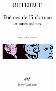 Poèmes de l'infortune, Rutebeuf