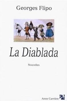 La Diablada, Georges Flipo, éditions Anne Carrière