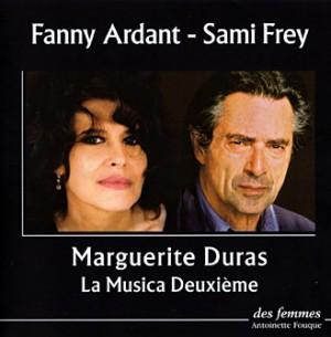 La Musica Deuxième, Marguerite Duras lue par Fanny Ardant et Sami Frey