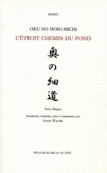 Oku no hoso-michi/ L'Etroit Chemin du fond, BASHÔ