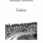 Lisières, Marianne Desroziers