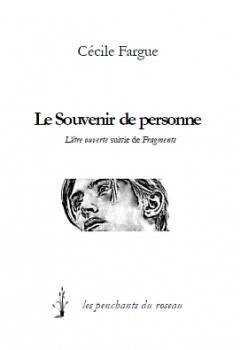 Le souvenir de personne, Cécile Fargue