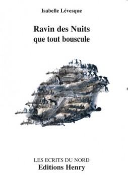 LÉVESQUE Isabelle : Ravin des Nuits que tout bouscule couverture : Isabelle Clement -